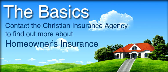 Homeowners Insurance - Christian Insurance Agency - Insurance for ...
